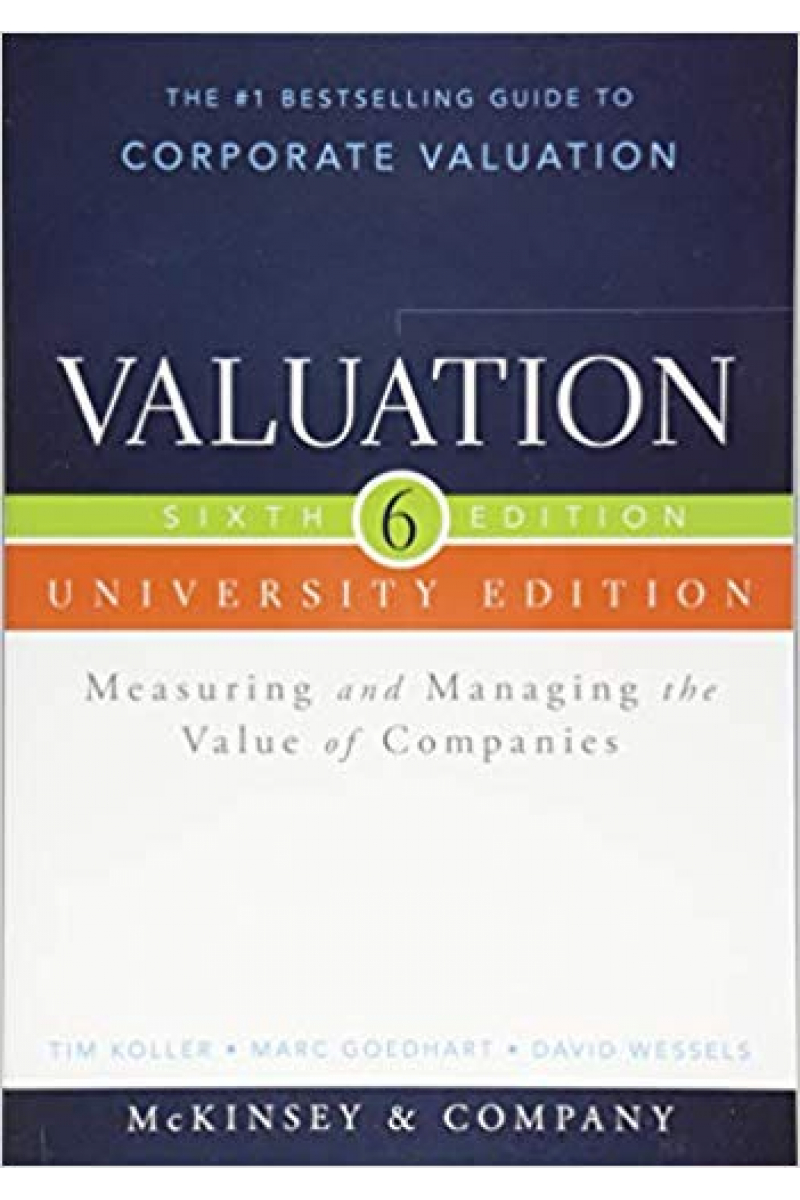 valuation measuring and managing the value companies 6th with workbook