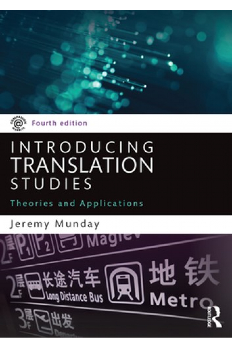introducing translation studies theories and applications 4th (jeremy munday)