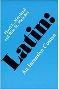 latin an intensive course (moreland, fleischer)