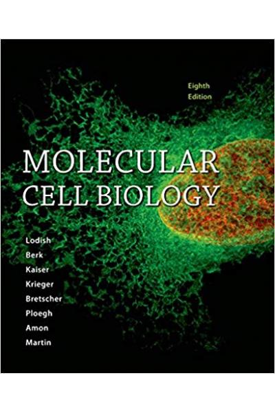 molecular cell biology 8th (lodish, berk, kaiser, krieger, bretscher, ploegh, amon, martin)