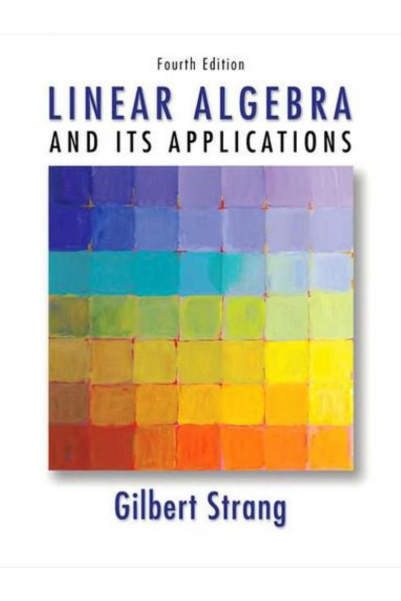 linear algebra and its applications 4th fourth (gilbert strang)