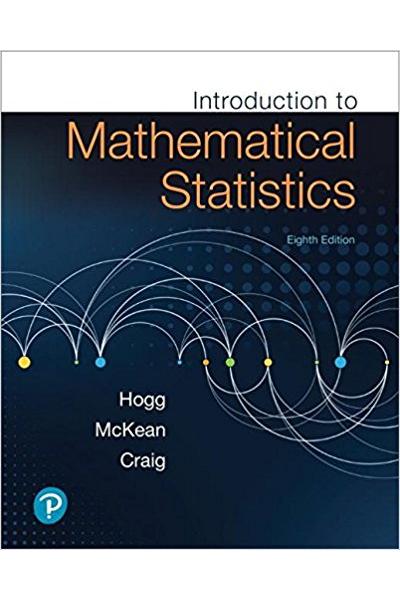 introduction to mathematical statistics 8th (hogg, mckean, craig)