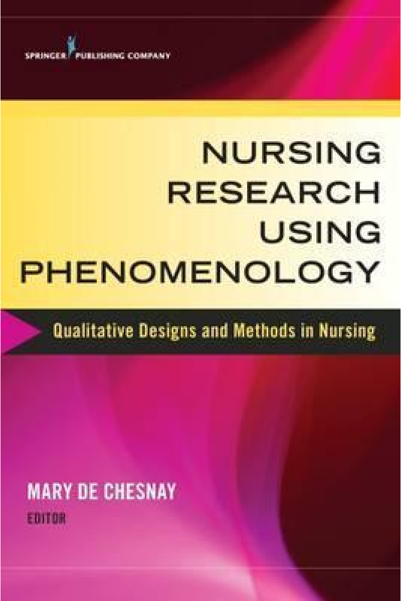 nursing research using phenomenology (chesnay)