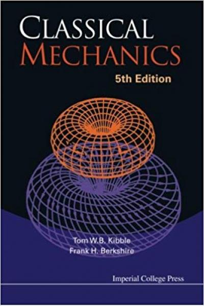 classical mechanics 5th (kibble, berkshire)