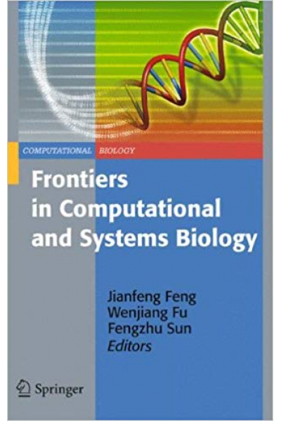 frontiers in computational and systems biology 2010 (feng, fu, sun)