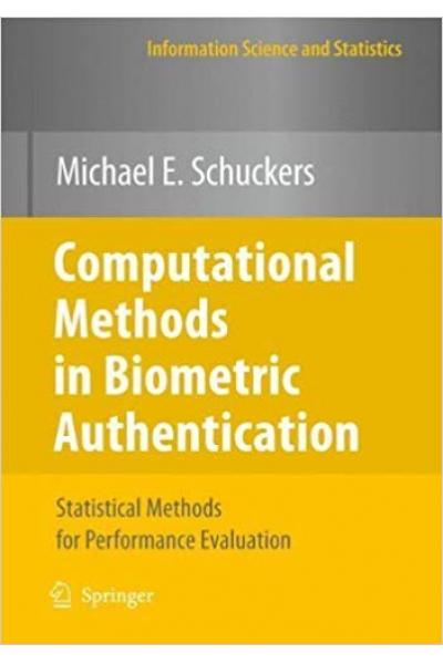 computational methods in biometric authentication 2010 (michael schuckers)