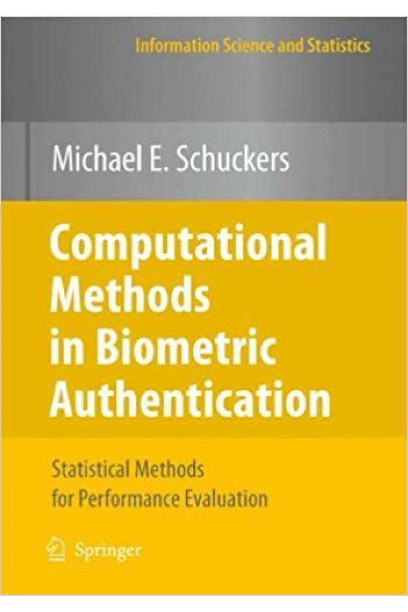 computational methods in biometric authentication 2010 (michael schuckers)