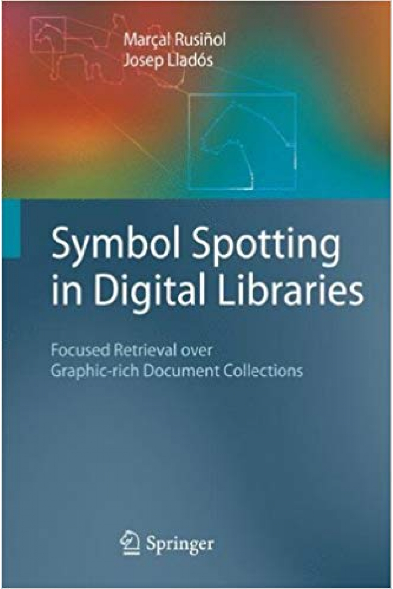 symbol spotting in digital libraries 2010 (marçal rusinol, josep llados)