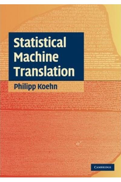 statistical machine translation (philipp koehn)
