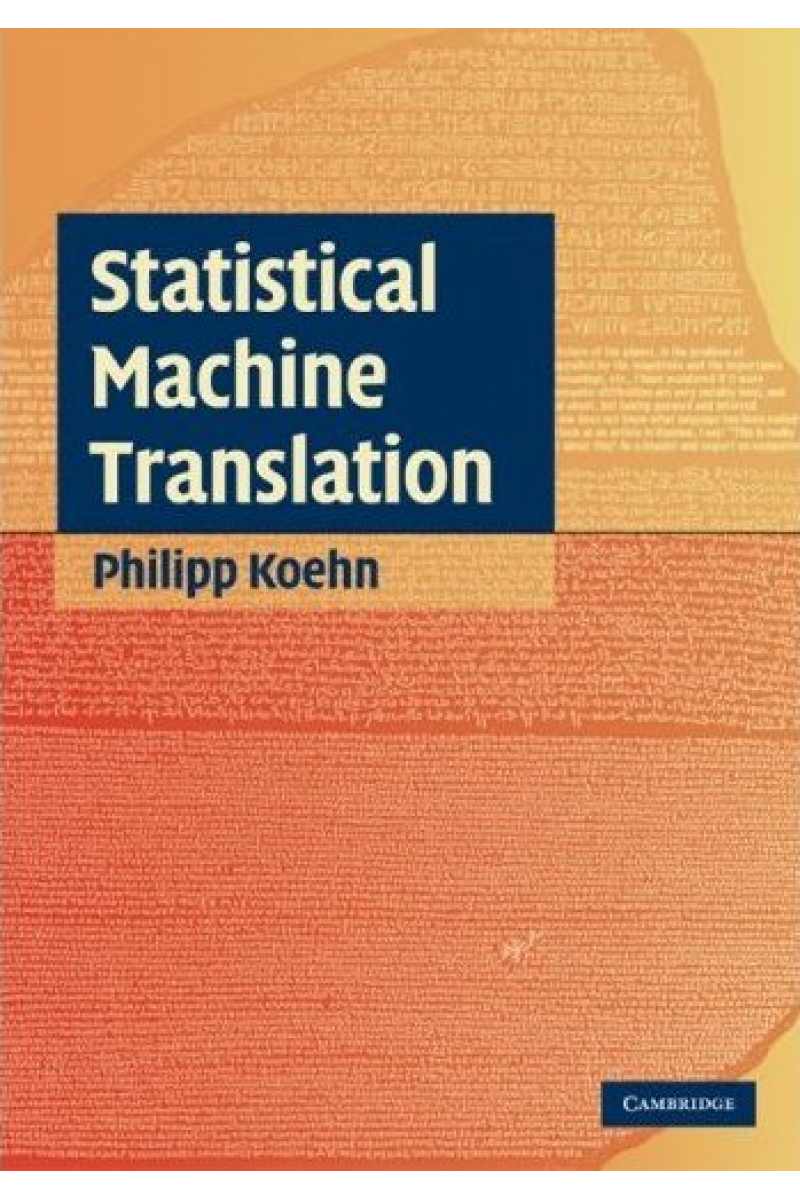 statistical machine translation (philipp koehn)