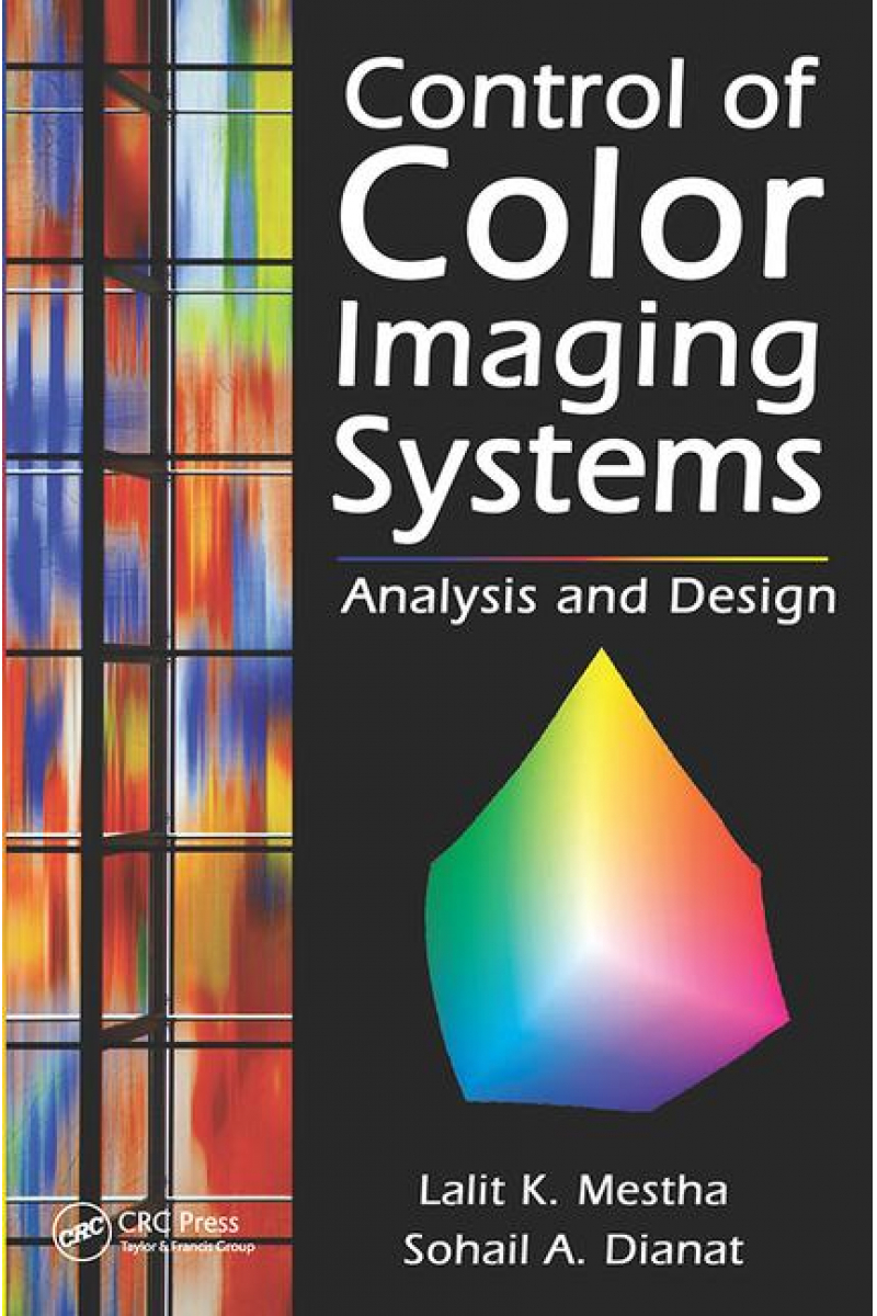 control of color imaging systems 2009 (mestha, dianat)