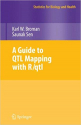 a guide to QTL mapping with R-qtl 2009 (broman, sen)