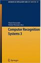 computer recognition systems 3 2009 (marek kurznski, michal wozniak)