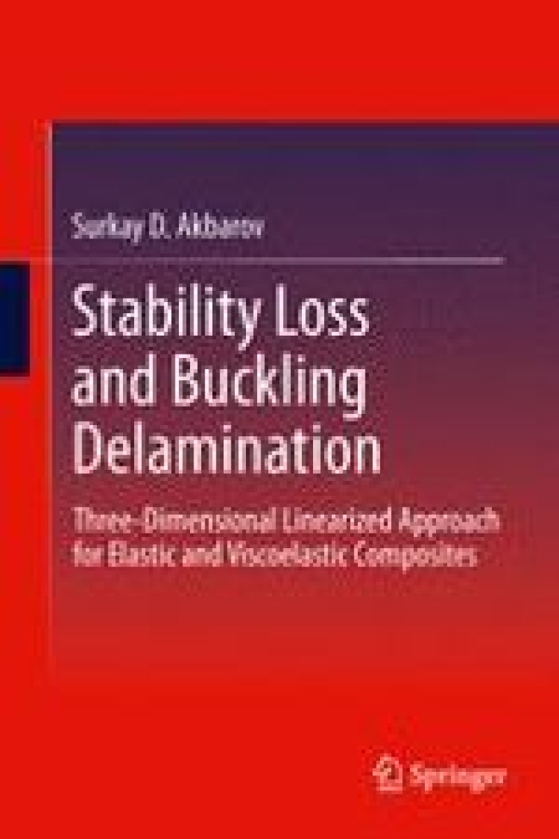 stability loss and buckling delamination 2013 (surkay akbarov)