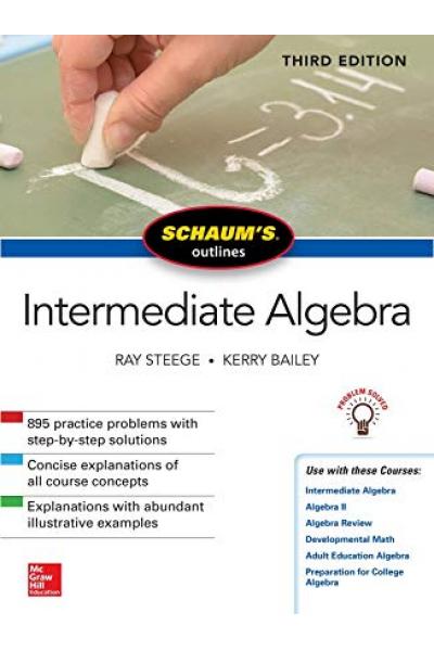 SCHAUM'S OUTLINES intermediate algebra 3rd 2018 (steege, bailey)