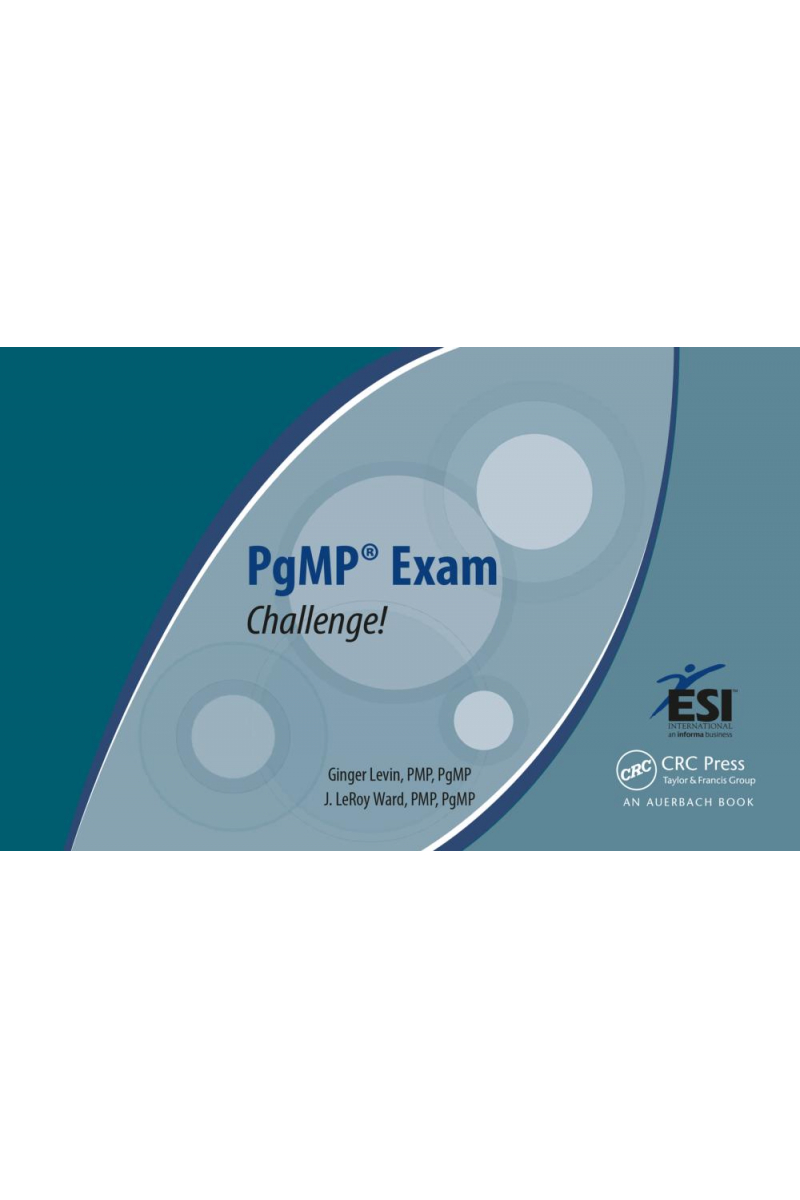 PgMP exam challenge (levin, ward) CRC press 2014