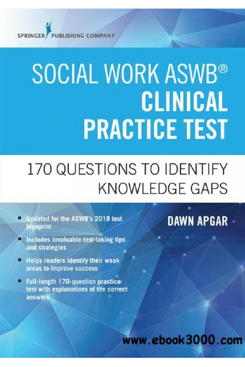 social work ASWB clinical practice test 2018 (dawn apgar)