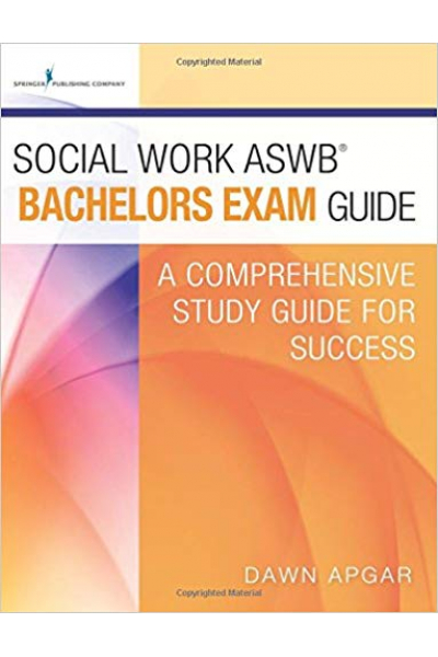 social work ASWB bachelors exam guide (dawn apgar)