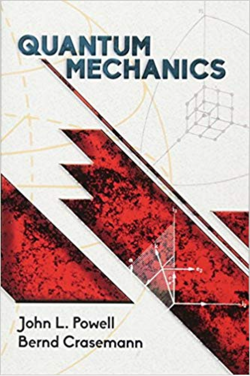 quantum mechanics (john powell, bernd crasemann)