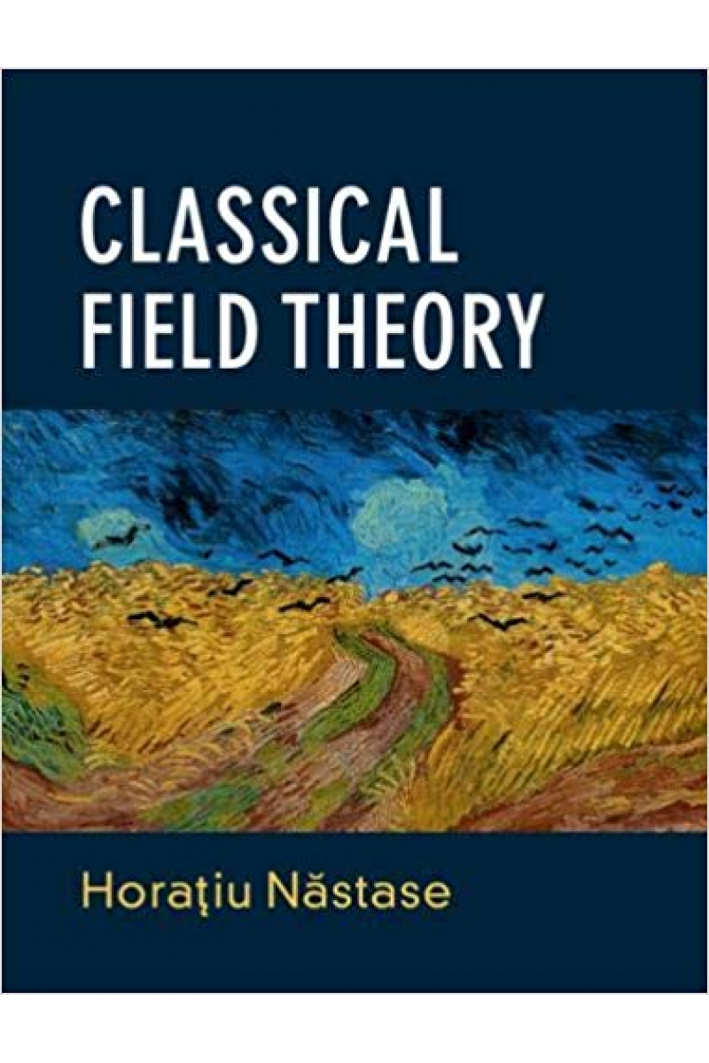 classical field theory (horatiu nastase)