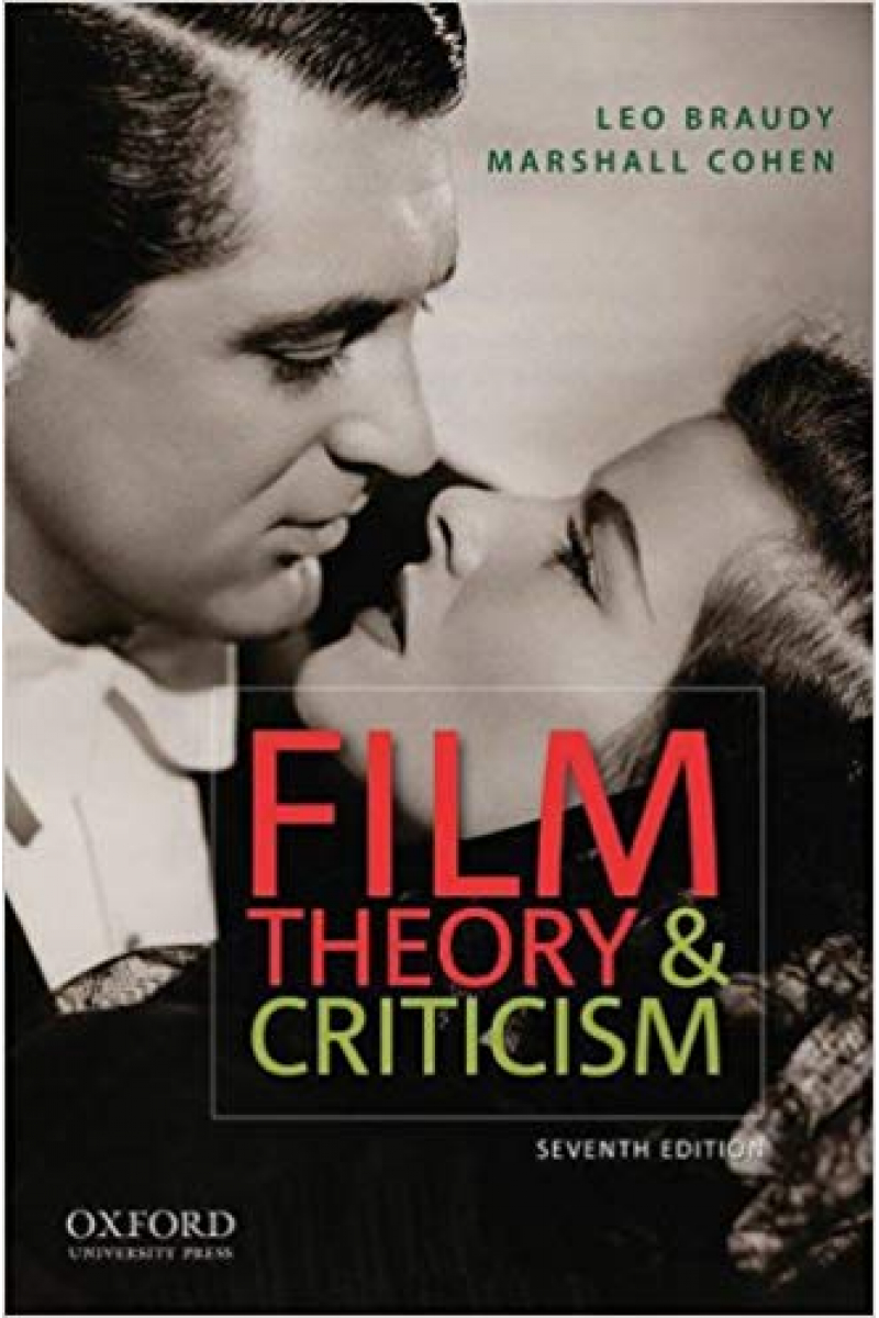 film theory and criticism 7th seventh (leo braudy, marshall cohen)