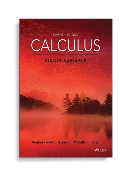 singlevariable calculus 7th 2017 (mccallum, hallett, gleason)