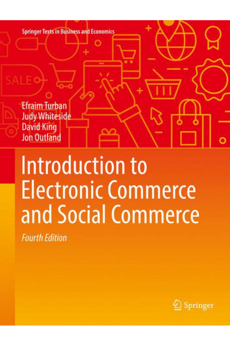 introduction to electronic commerce and social commerce 4th fourth (turban, whiteside)