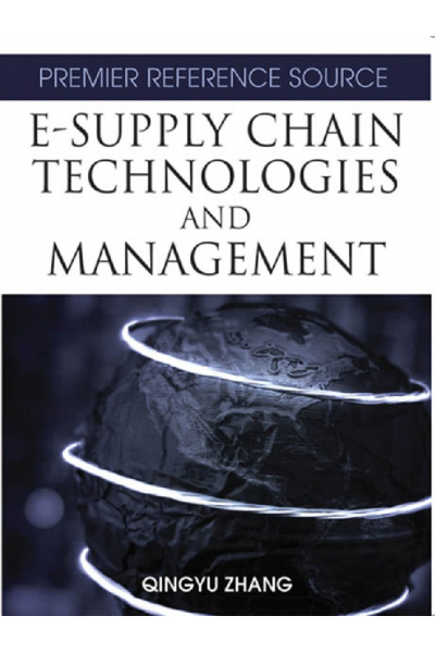 e-supply chain technologies and management (qingyu zhang) 2007