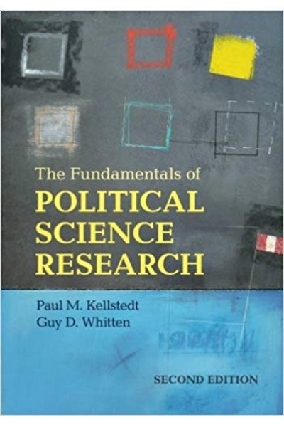 the fundamentals of political science research 2nd second (kellstedt, whitten)
