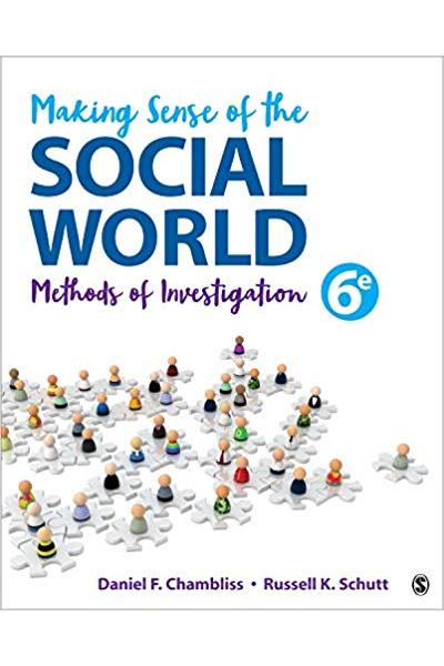 making sense of the social world 6th sixth (chambliss) 2019