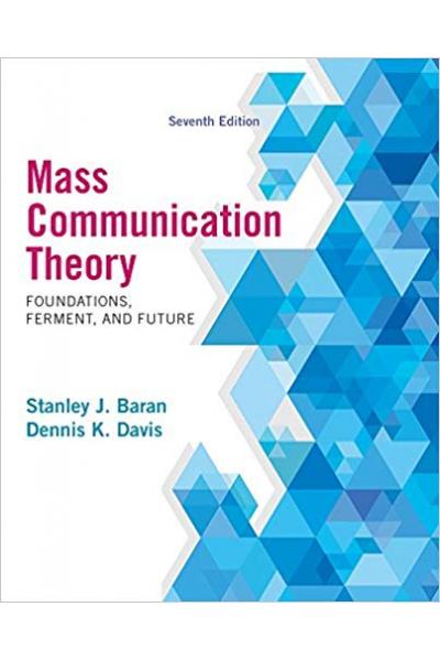 mass communication theory 7th 2014 (stanley baran, dennis davis)