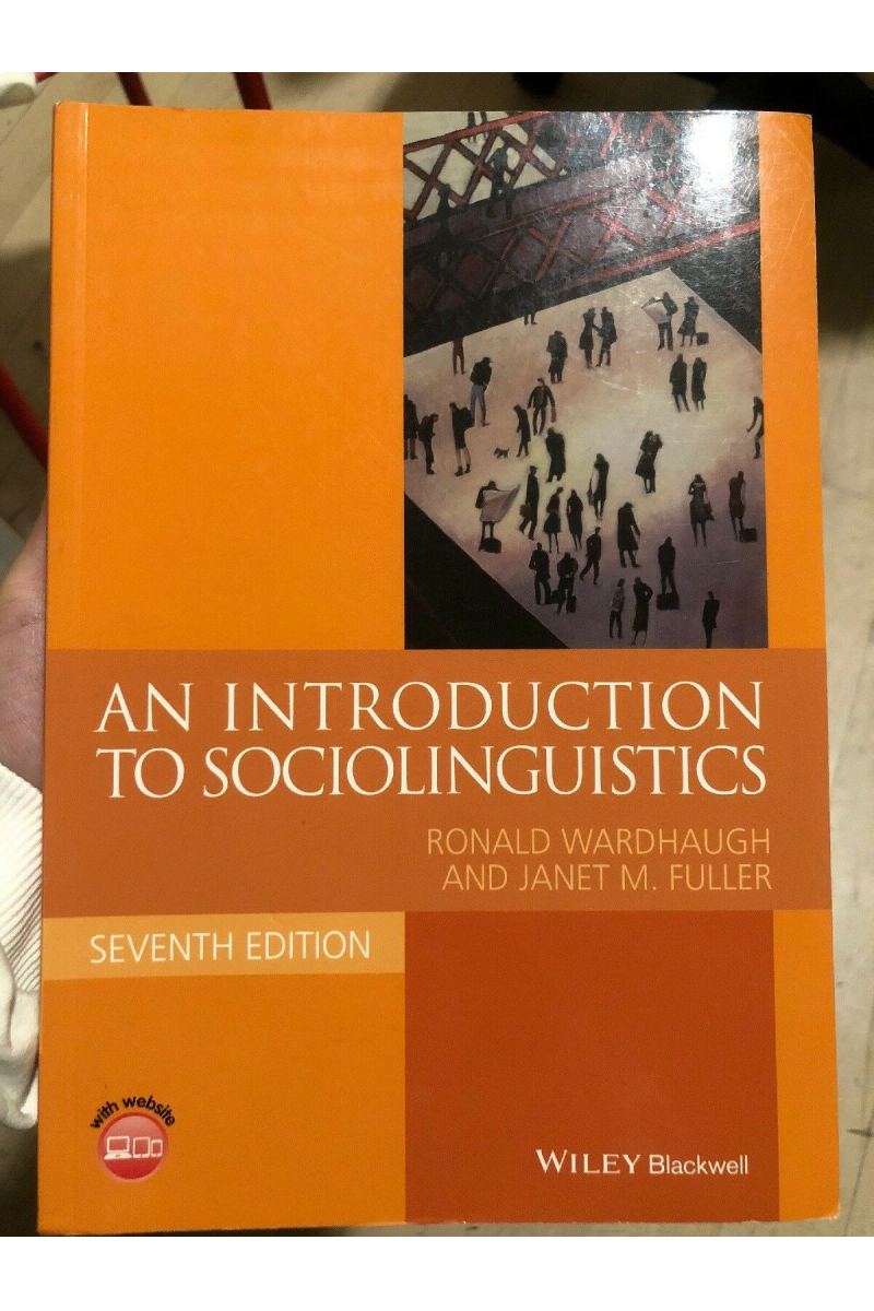 an introduction to sociolinguistics 7th (wardhaugh, fuller)