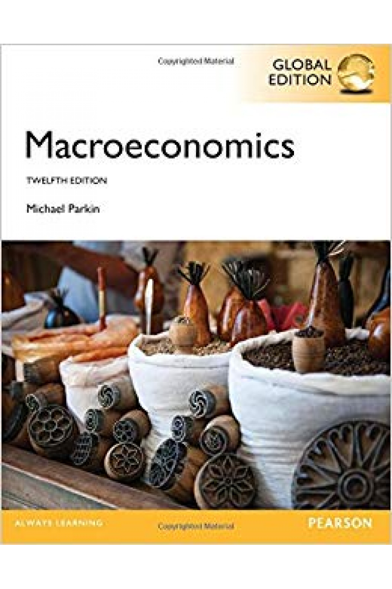 macroeconomics 12th (michael parkin)