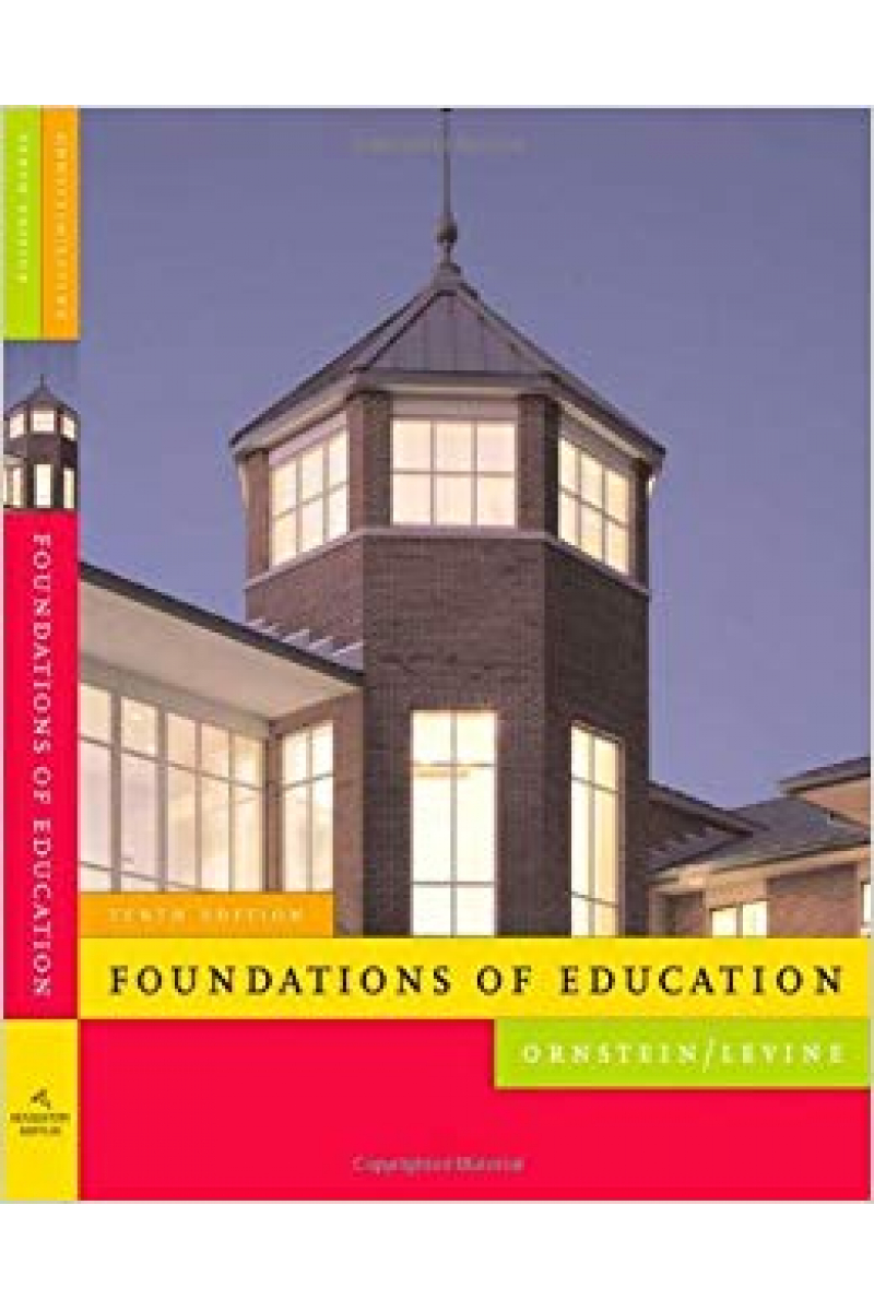 foundations of education 10th (ornstein, levine)