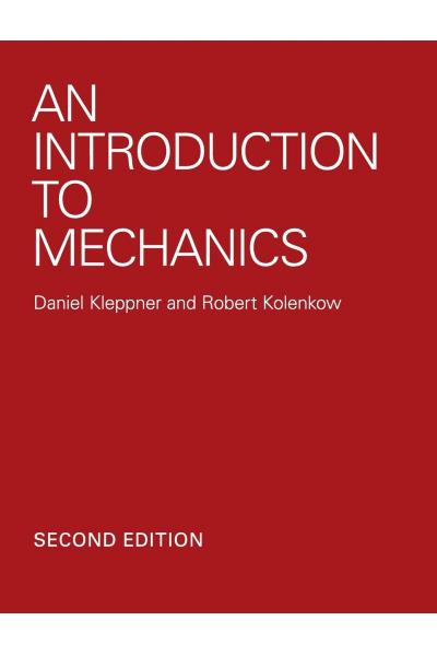 An Introduction to Mechanics 2nd (Daniel Kleppner, Robert J. Kolenkow) An Introduction to Mechanics 2nd (Daniel Kleppner, Robert J. Kolenkow)