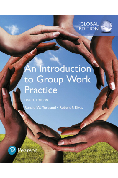 an introduction to group work practice 8th (toseland, rivas)