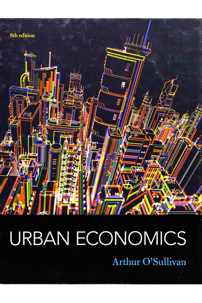 urban economics 8th (arthur o sullivan)