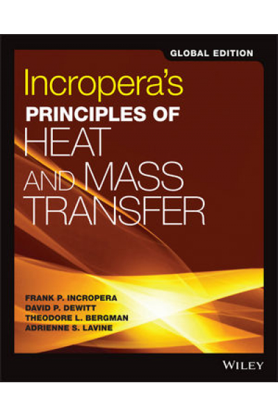 incropera's principles of heat and mass transfer 8th 2017 global incropera's principles of heat and mass transfer 8th 2017 global