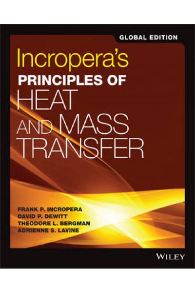 incropera's principles of heat and mass transfer 8th 2017 global incropera's principles of heat and mass transfer 8th 2017 global