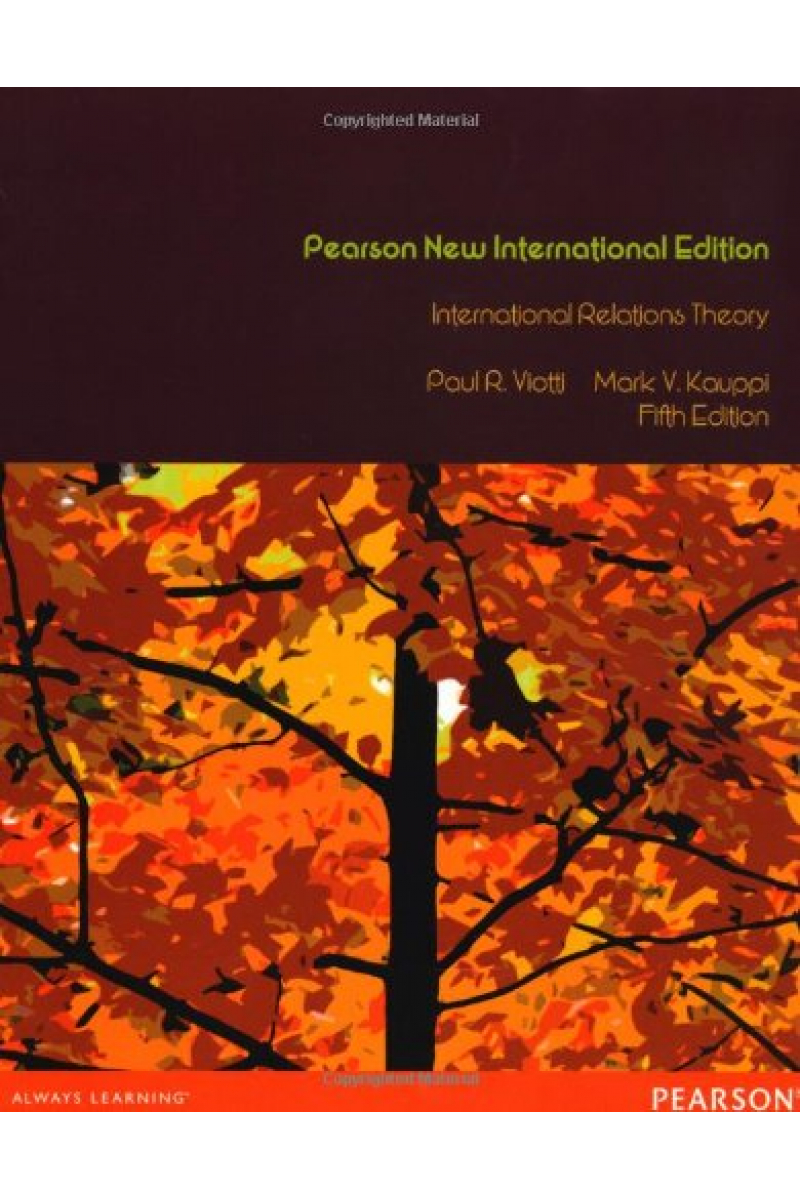 international relations theory 5th (viotti, kauppi)