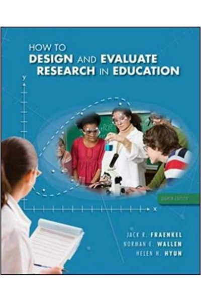 how to design and evaluate research in education 8th(Fraenkel, Wallen)