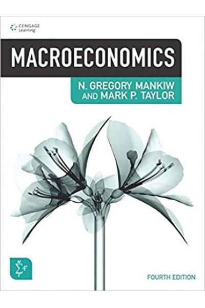Macroeconomics 4th (N. Gregory Mankiw, Mark P. Taylor) Macroeconomics 4th (N. Gregory Mankiw, Mark P. Taylor)