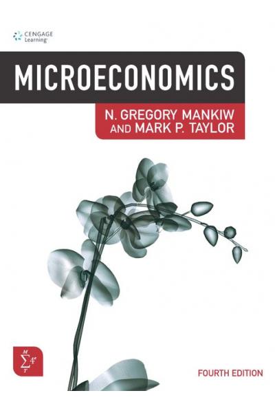 Microeconomics 4th (N. Gregory Mankiw, Mark P. Taylor) Microeconomics 4th (N. Gregory Mankiw, Mark P. Taylor)