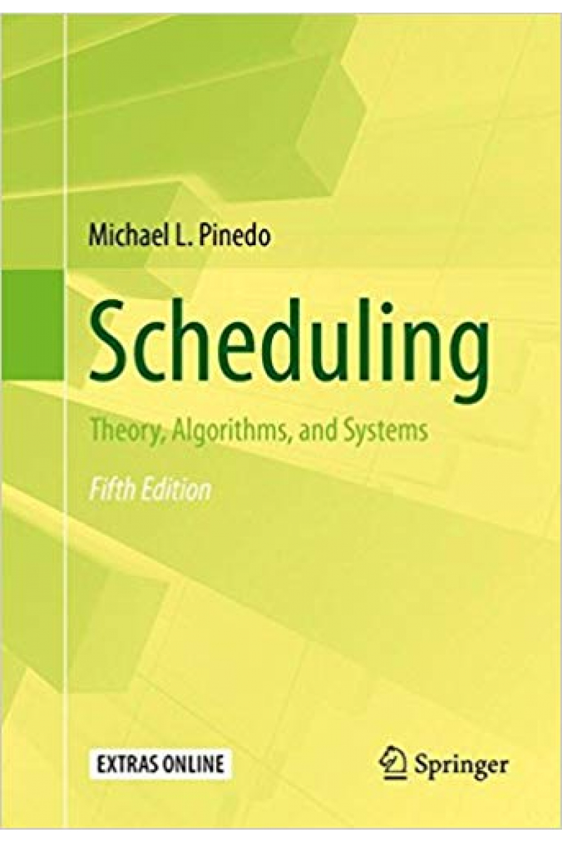 scheduling theory, algorithms and systems 5th (michael l. pinedo)