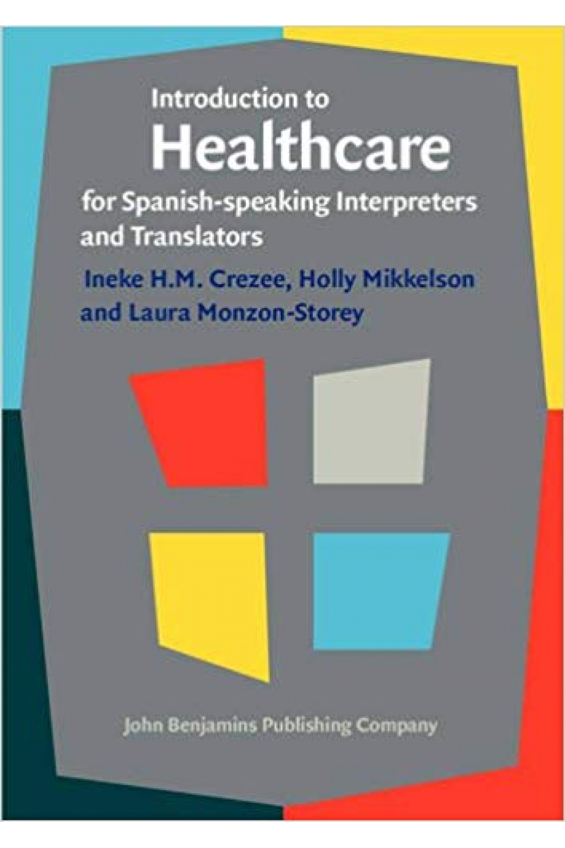 introduction to healthcare for interpreters and translators (ineke crezee)