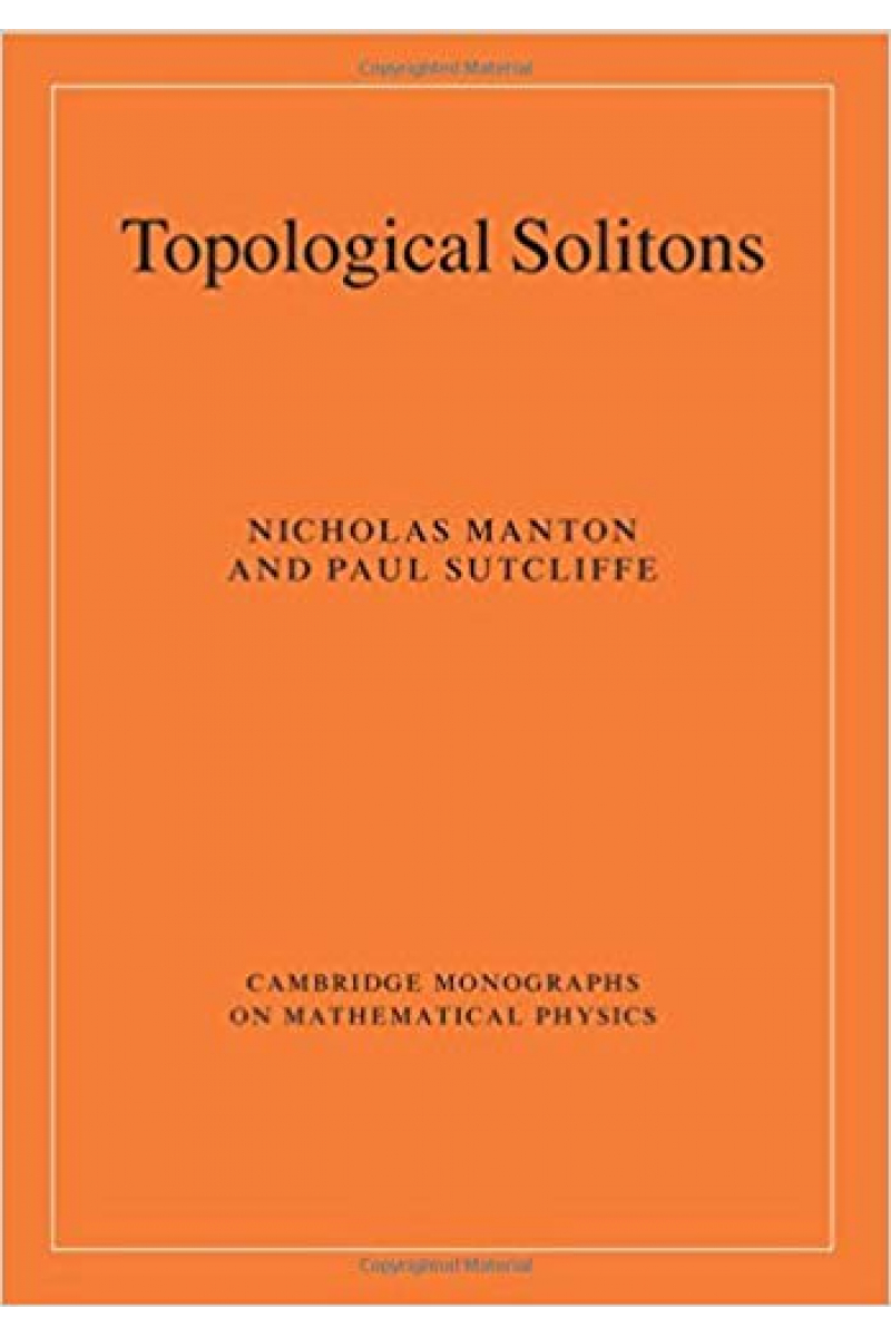 topological solitons (manton, sutcliffe)