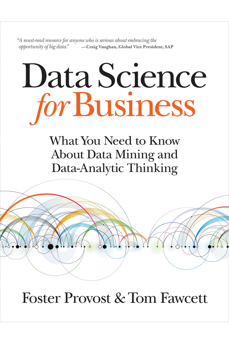 data science for business (foster provost, tom fawcett)
