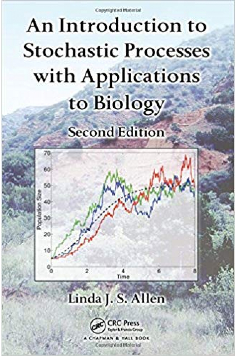 an introduction to stochastic processes with app. to biology 2nd (linda allen)