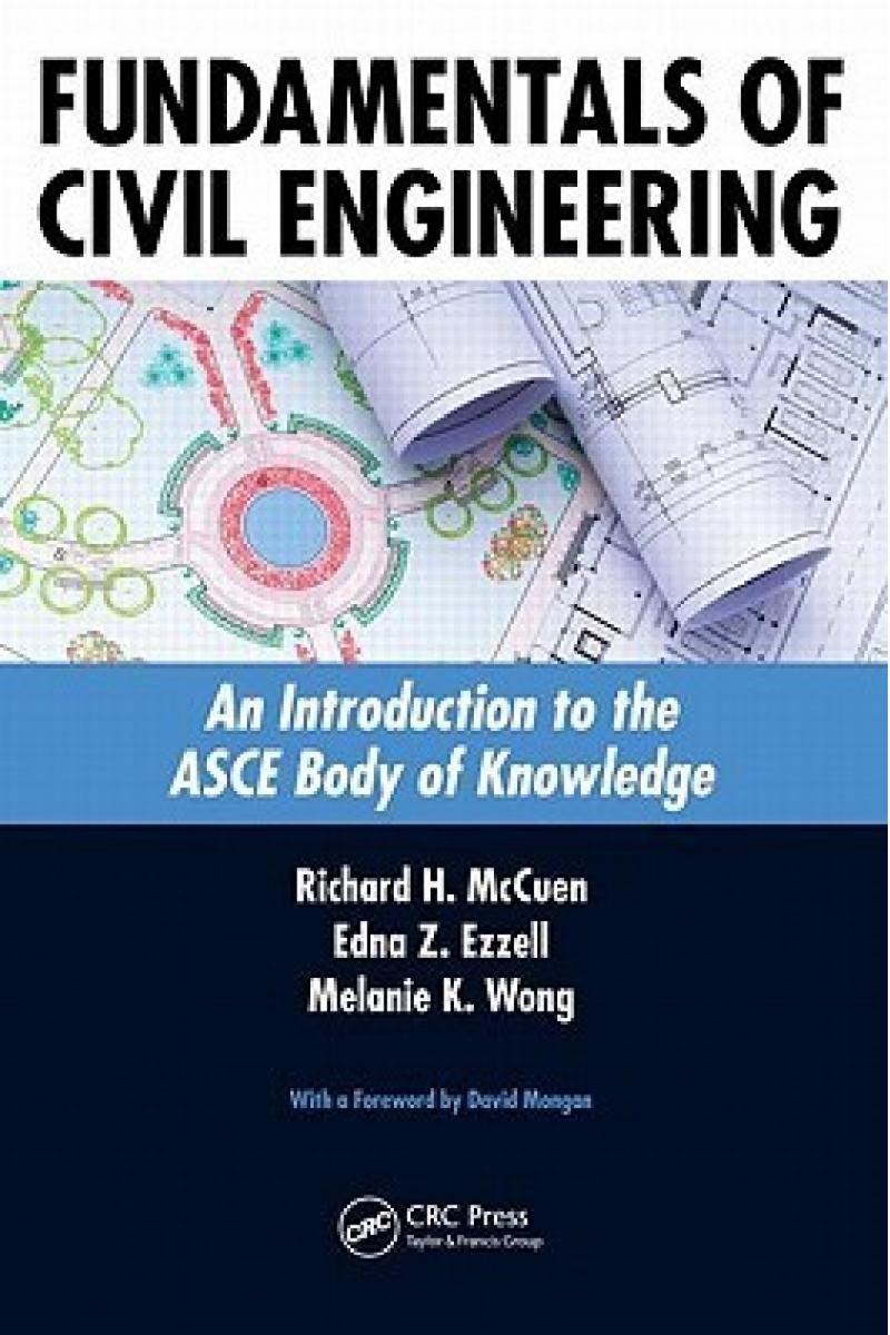 fundamentals of civil engineering (mccuen, ezzell, wong)