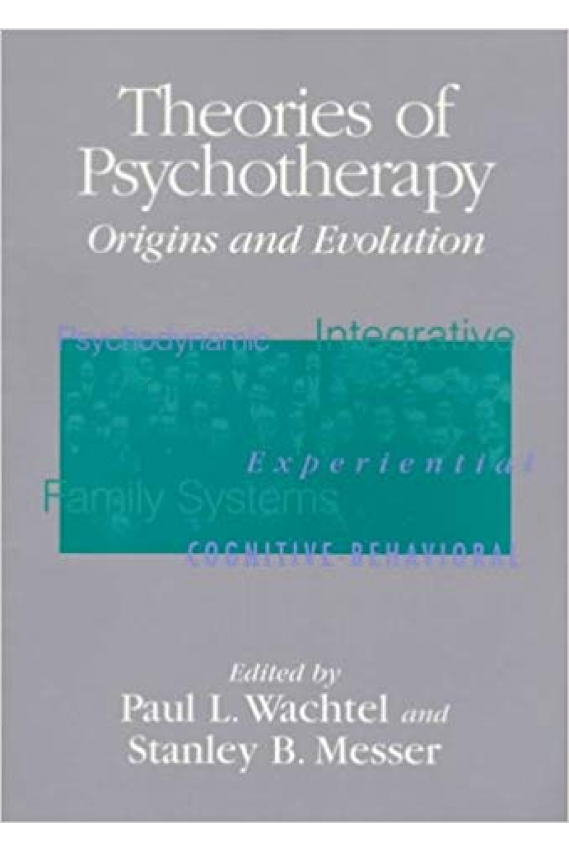 theories of psychotherapy (wachtel, messer)